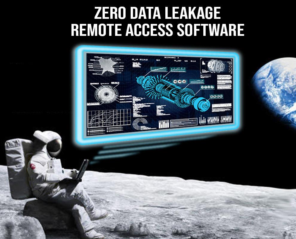 Zero Data Leakage Remote Access Software