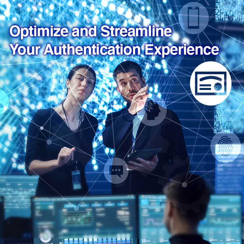 Optimize and Streamline Your Authentication Experience